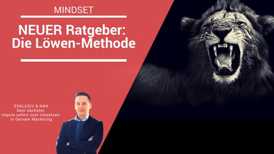 NEUER Ratgeber: Die Löwen-Methode